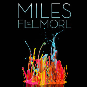 Miles Davis at the Fillmore album cover