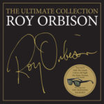 Roy Orbison The Ultimate Collection