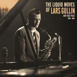 Lars Gullin Liquid Moves