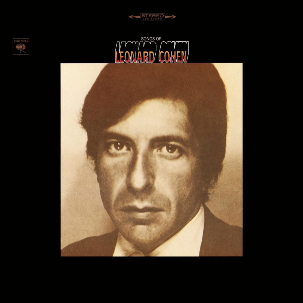 Cohen's first album, Songs of Leonard Cohen.