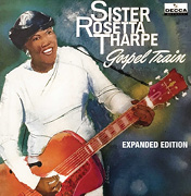 Sister_Rosetta_Tharpe-Gospel_Train_(1958_Expanded_Edition)-Cover_Art